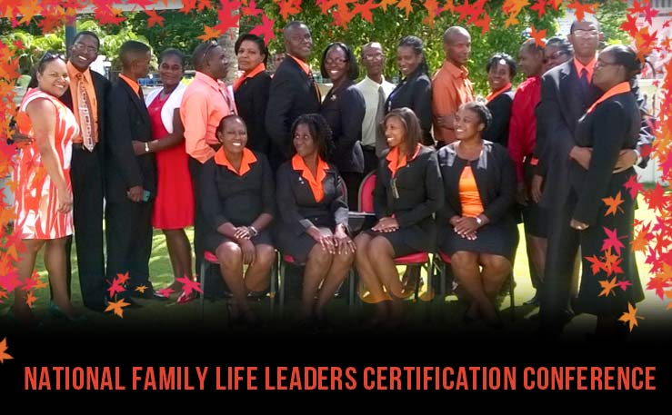 National Family Life Leaders Certification Conference