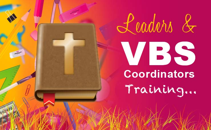 Ministry Leaders and VBS Coordinators Training